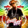 Thumbnail The Empire Lil Wayne The Drought Is Over Part 4