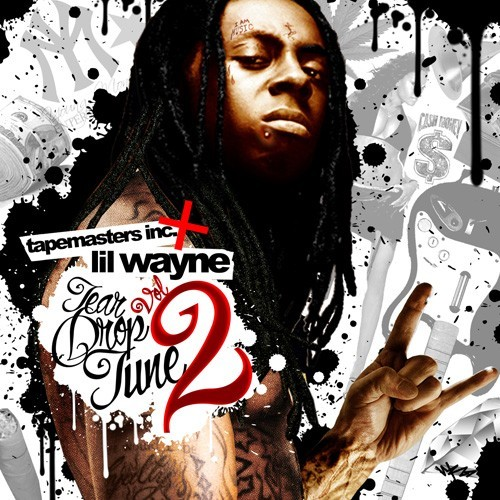 Product picture Tapemasters Inc  Lil Wayne Tear Drop Tune 2